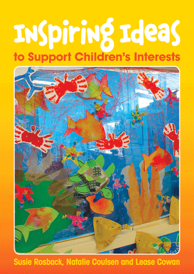 Inspiring Ideas to Support Children's Interests Cover