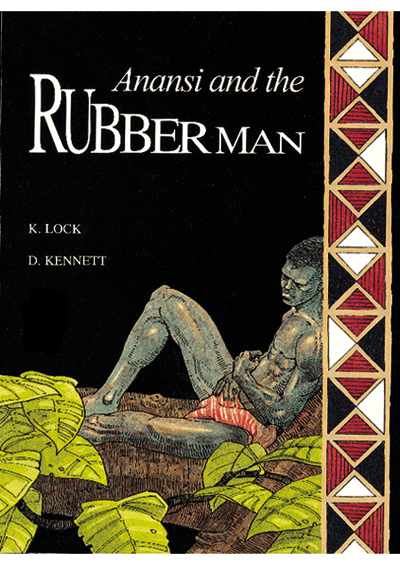 Anansi and the Rubber Man (pb) Cover