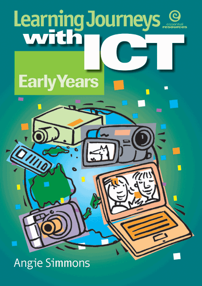 Learning Journeys with ICT: Early years Cover