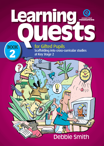 Learning Quests for Gifted Pupils Bk 2 (KS 2) Cover