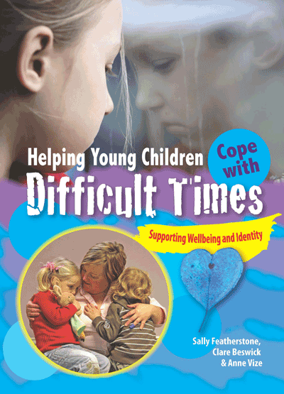 Helping Young Children Cope with Difficult Times Cover