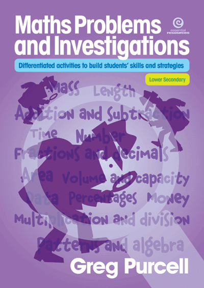 Maths Problems & Investigations: Lower Secondary Cover