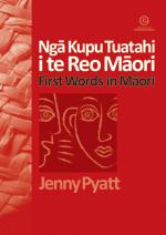 Nga Kupu Tuatahi i te Reo Maori