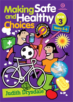 Making Safe and Healthy Choices Bk 3 Yrs 5-6