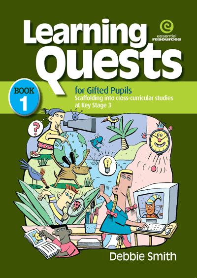 Learning Quests for Gifted Pupils Bk 1 (KS 3) Cover