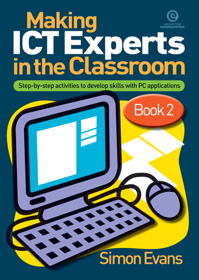 Making ICT Experts in the Classroom Bk 2 Cover