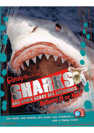 Ripley's Twists - Sharks and other scary sea creatures Cover