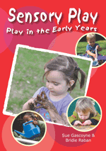 Play in the Early Years: Sensory Play