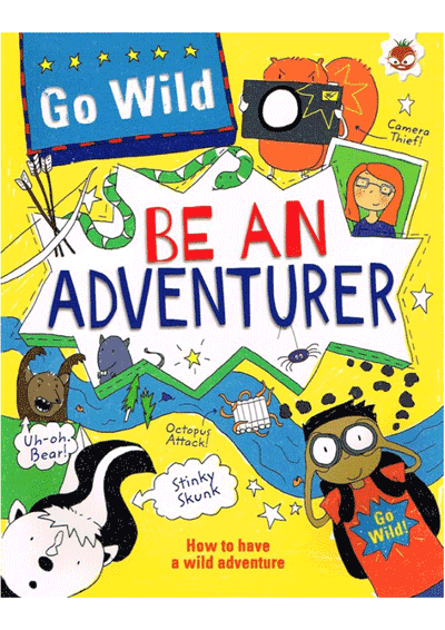 Go Wild - Be An Adventurer Cover