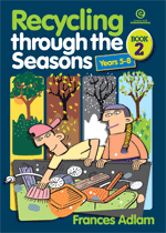 Recycling Through the Seasons Bk 2 Yrs 5-8