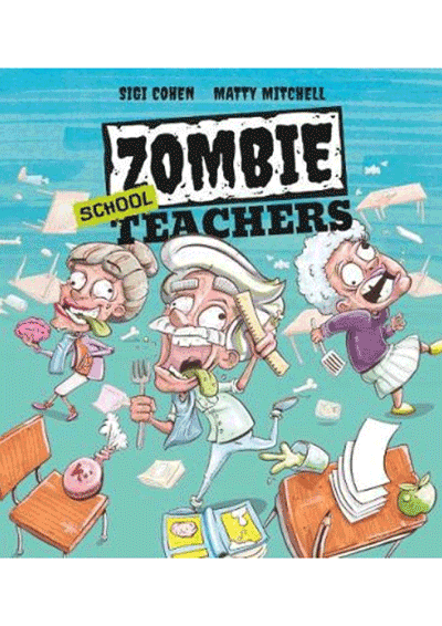 Zombie School Teachers Cover