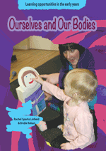 Learning Opportunities: Ourselves and Our Bodies