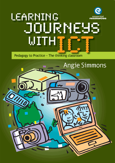 Learning Journeys with ICT: Pedagogy to practice Cover