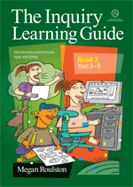 The Inquiry Learning Guide Bk 2 Yrs 5-8