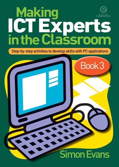 Making ICT Experts in the Classroom Bk 3 Cover