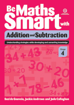 Be Maths Smart with Addition and Subtraction, Stage 4