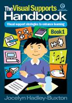 The Visual Supports Handbook Bk 1