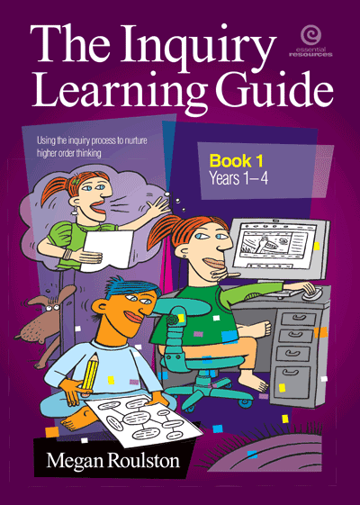 The Inquiry Learning Guide Bk 1 Yrs 1-4 Cover