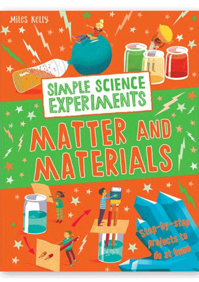 Simple Science Experiments - Matter & Materials Cover