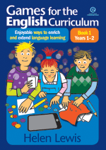 Games for the English Curriculum Bk 1 Yrs 1–2