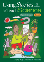 Using Stories to Teach Science Bk 1 (Ages 9-10)