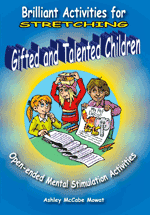 Brilliant Activities for Stretching Gifted and Talented Chil