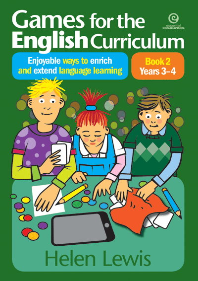 Games for the English Curriculum Bk 2 Yrs 3–4 Cover