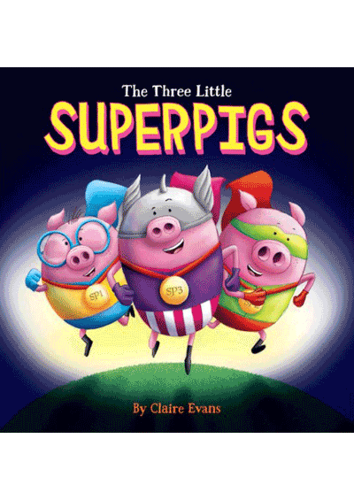 Three Little Superpigs Cover