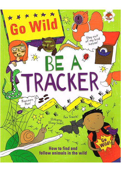 Go Wild - Be A Tracker Cover