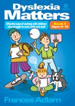 Dyslexia Matters Bk 3 Ages 9-12