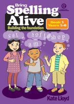 Bring Spelling Alive Bk 1 Yrs 1-6
