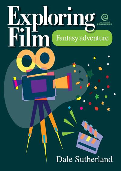 Exploring Film: Fantasy adventure Cover