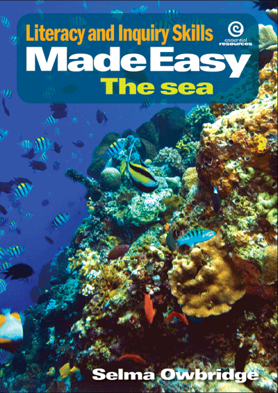 Literacy and Inquiry Skills Made Easy: The sea Cover