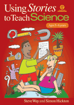 Using Stories to Teach Science (Ages 5-6)