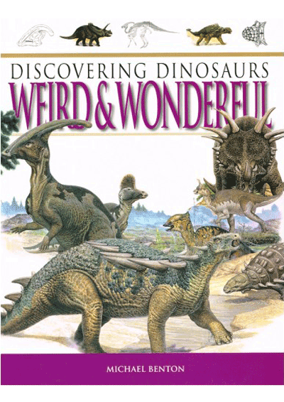 Discovering Dinosaurs - Weird & Wonderful Cover