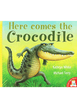 Here Comes the Crocodile