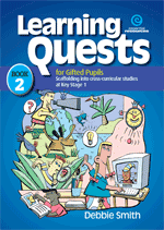 Learning Quests for Gifted Pupils Bk 2 (KS 1)