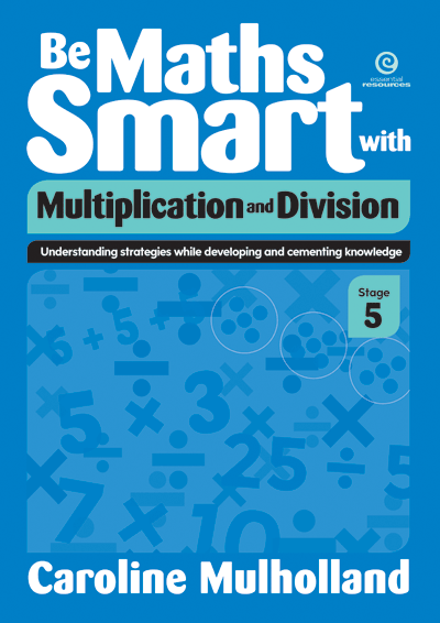 Be Maths Smart with Multiplication and Division, Stage 5 Cover